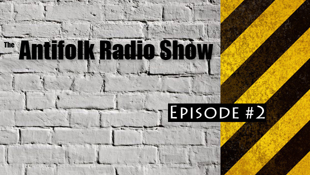 Antifolk Radio Episode 2