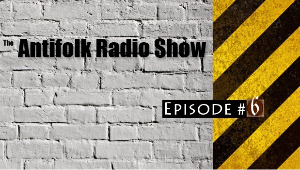 Antifolk-Radio-Show-Episode6 copy