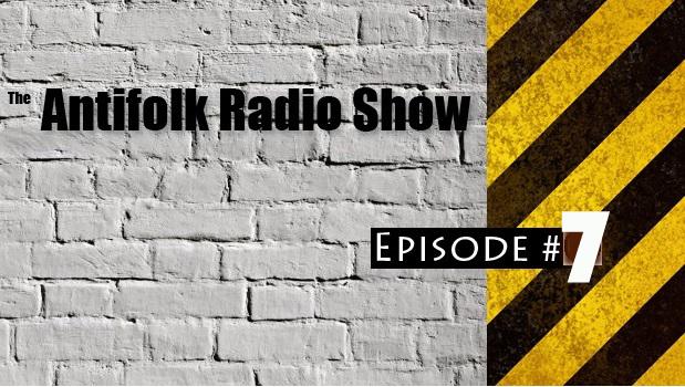 Antifolk-Radio-Show-Episode7 copy