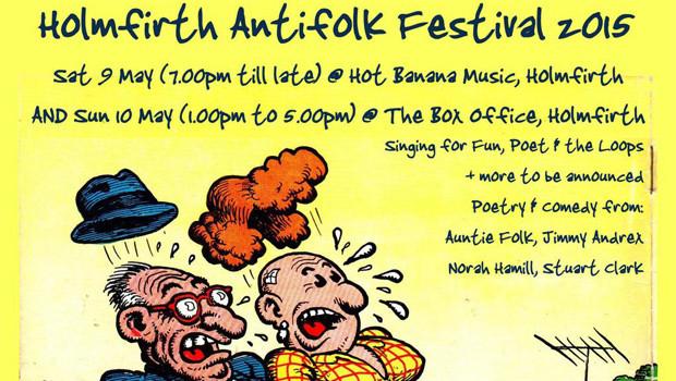 Holmfirth Antifolk Festival 2015