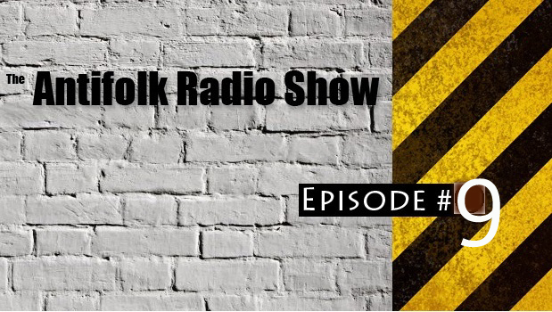 Antifolk-Radio-Show-Episode9 copy
