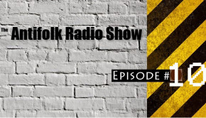 Antifolk-Radio-Show-Episode10 copy